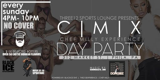 312 SPORTS LOUNGE PRESENTS: THE CHEF MILLY EXPERIENCE DAY PARTY #DAYPARTY