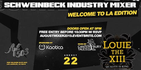 FREE entry b4 10:30pm 8/22/19 - Schweinbeck Industry Mixer  tickets