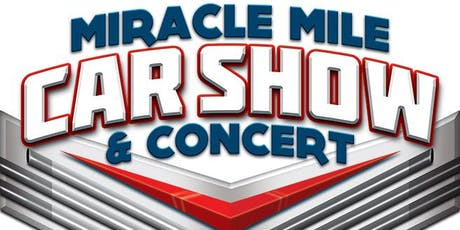 Miracle Mile Car Show & Concert tickets
