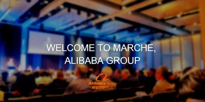 WELCOME TO MARCHE, ALIBABA GROUP
