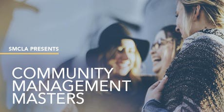SMCLA: COMMUNITY MANAGEMENT MASTERS tickets