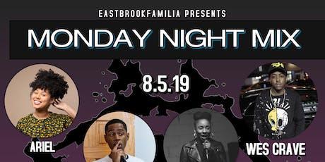 EastBrookFamilia Presents Monday Night Mix tickets