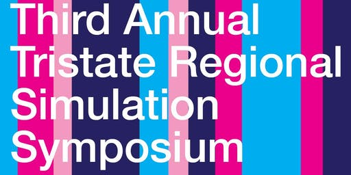 Third Annual Tristate Regional Simulation Symposium