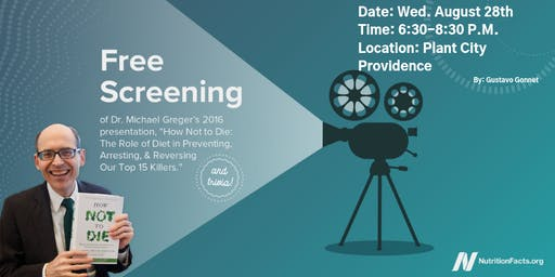"""Free Screening of  """"How Not to Die"""" by Dr. Michael Greger"""