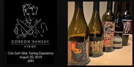 Orin Swift Wine Tasting @ Gordon Ramsay Steak tickets