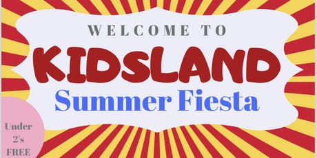 Kidsland Summer Fiesta tickets