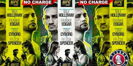 UFC 240: Holloway vs Edgar & Cyborg vs Spencer  tickets