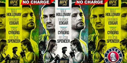 NO COVER UFC 240: Holloway vs Edgar & Cyborg vs Spencer