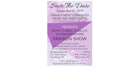 BOYS TO MEN, A SALUTE TO GRANDFATHERS FASHION SHOW tickets