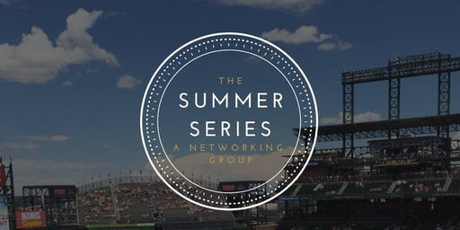 The Summer Series- A Networking Group
