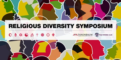 Ted Childs LLC and Tanenbaum's 2019 Religious Diversity Symposium
