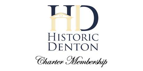 Historic Denton Charter Membership tickets