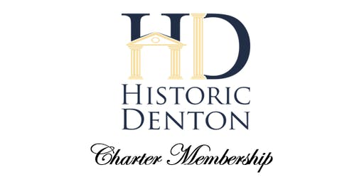 Historic Denton Charter Membership