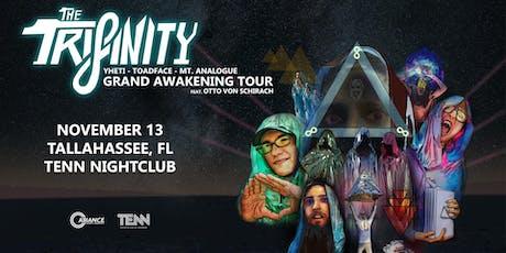 THE TRIFINITY - Yheti | Toadface | Mt Analogue - Grand Awakening Tour tickets