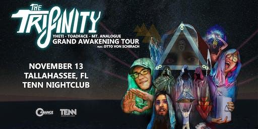 THE TRIFINITY - Yheti | Toadface | Mt Analogue - Grand Awakening Tour