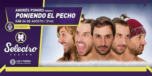 ANDRES POMIRO - PONIENDO EL PECH0 (SAB 24 AGOSTO)