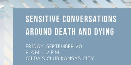 Sensitive Conversations Around Death and Dying tickets