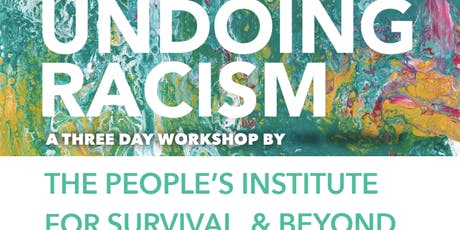 Undoing Racism Workshop--Pasadena tickets