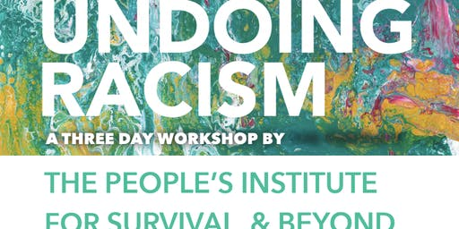 Undoing Racism Workshop--Pasadena
