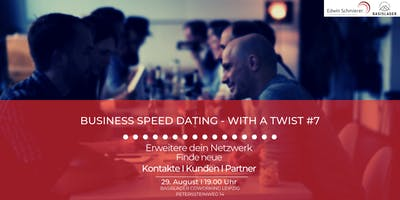 Business Speed Dating - with a Twist #7
