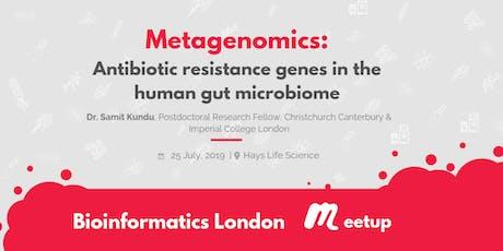 London Bioinformatics: Metagenomics insights on antibiotic resistance  tickets
