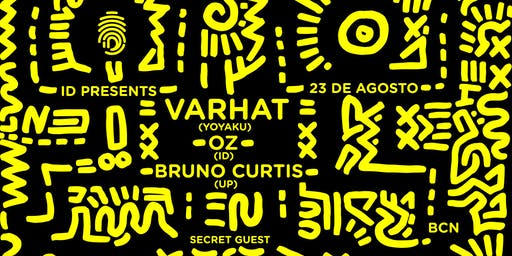 ID Presents: Varhat, Bruno Curtis, OZ