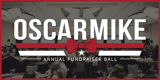"2019 Oscar Mike Annual ""LUCKY"" Fundraiser Ball"