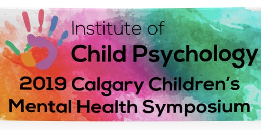 Calgary Children's Mental Health Symposium