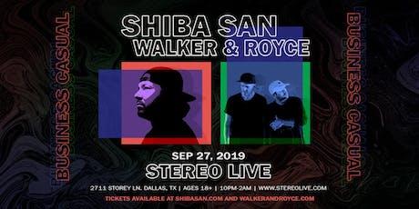 Shiba San x Walker & Royce: Business Casual - Stereo Live Dallas tickets