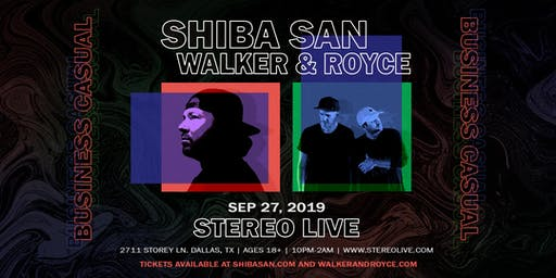 Shiba San x Walker & Royce: Business Casual - Stereo Live Dallas