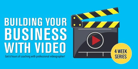 Building Your Business with Video 9/3, 9/10, 9/17, 9/24 tickets