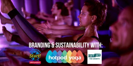 Branding & Sustainability Workshop with Hotpod Yoga & The Planet Mark Start tickets