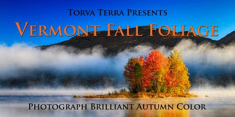Vermont Fall Color Photography Workshop tickets