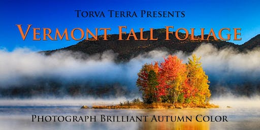 Vermont Fall Color Photography Workshop