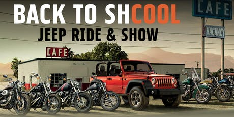 "Back to ""Shcool"" Jeep Ride and Show tickets"
