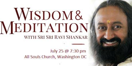 Evening of Wisdom and Meditation with Sri Sri Ravi Shankar tickets