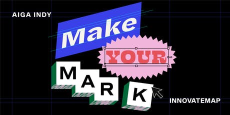 Make Your Mark: Honing Your Craft with Innovatemap tickets