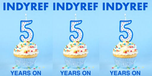 INDYREF: CULTURE AND POLITICS FIVE YEARS ON