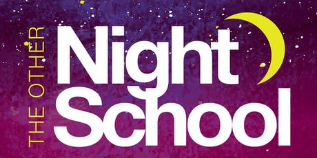 """The Other Night School: """"Life After Carbon"""" tickets"""