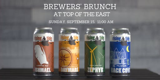 Brewers' Brunch at Top of the East ft Rising Tide Brewing Company