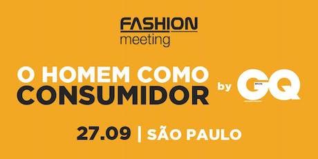O homem como consumidor by GQ | 27 de Setembro | São Paulo ingressos
