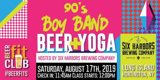 90's Boy Band Beer + Yoga