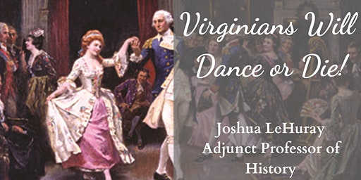 Virginians Will Dance or Die