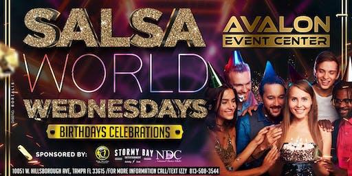 July Birthday Celebrations @ Salsa World Wednesdays Latin Night @ AVALON