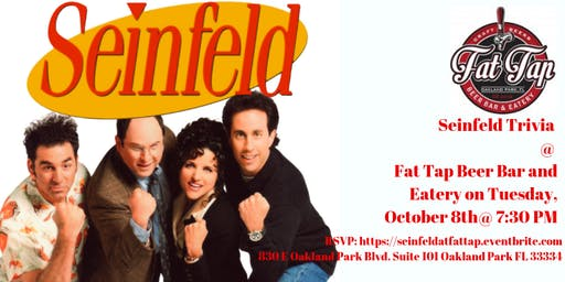 Seinfeld Trivia at Fat Tap Beer Bar and Eatery
