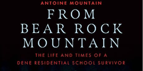 Book Launch: From Bear Rock Mountain by Antoine Mountain tickets