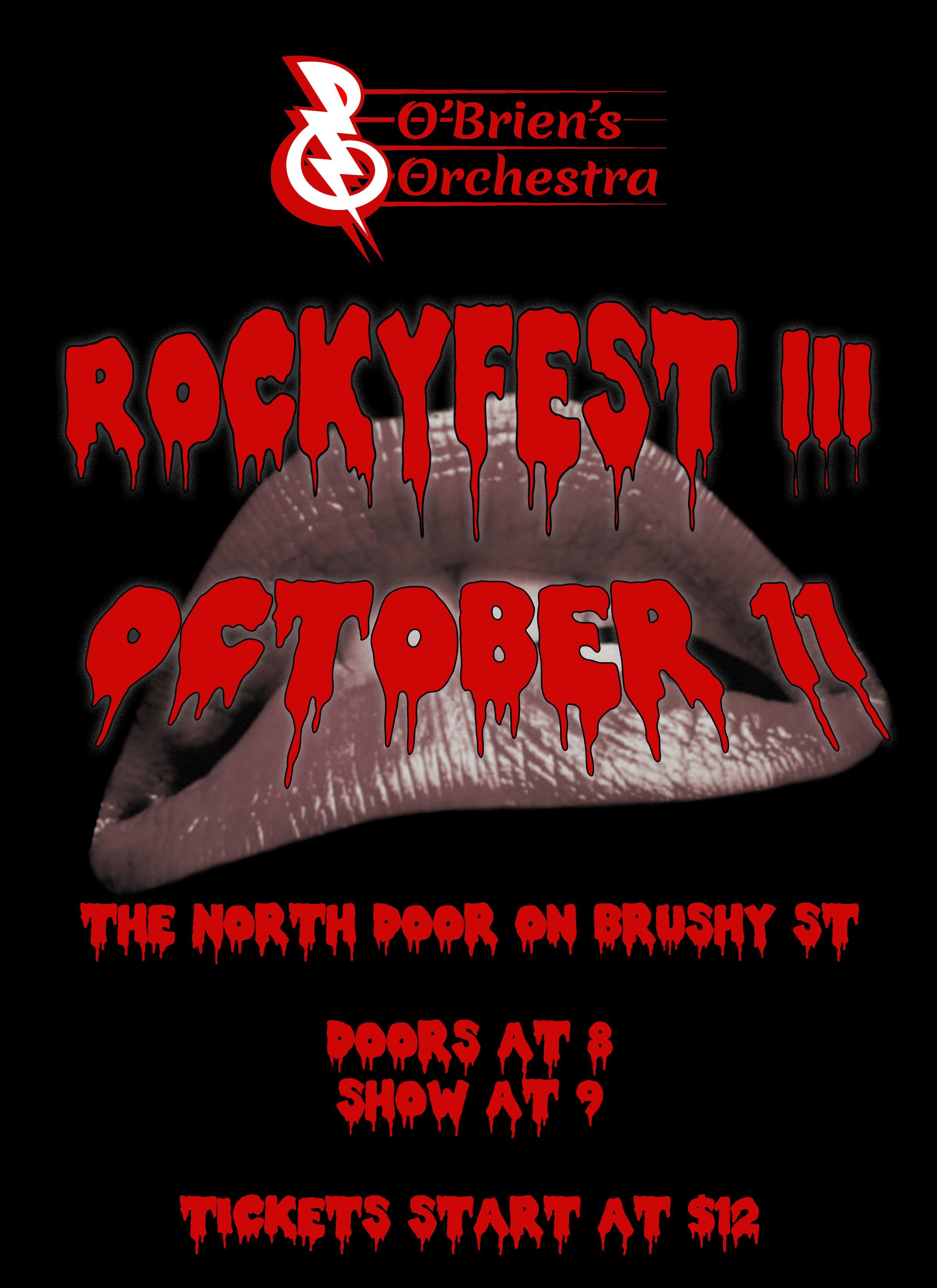 O'Brien's Orchestra presents: Rockyfest III Variety Show