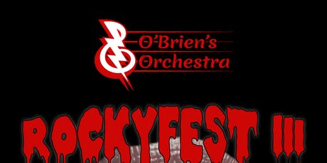 O'Brien's Orchestra presents: Rockyfest III Variety Show @ The North Door tickets