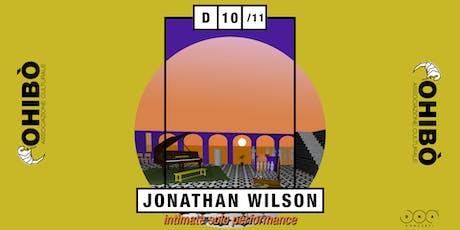 Jonathan Wilson - intimate solo performance | Ohibò (Milano) biglietti