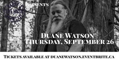 Duane Watson - Gabby's Live Music Showcase tickets